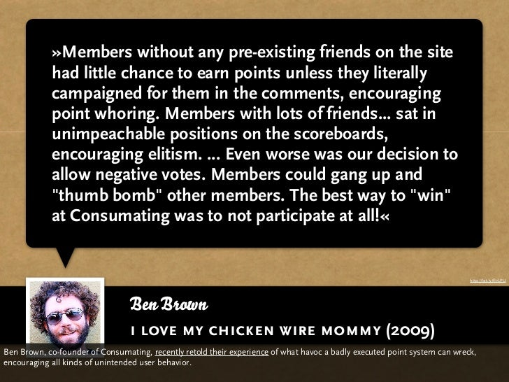 »Members without any pre-existing friends on the site            had little chance to earn points unless they literally   ...