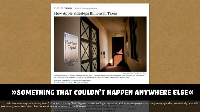 »something that couldn't happen anywhere else« … thanks to clever ways of evading taxes? Now you may say: Well, big compan...