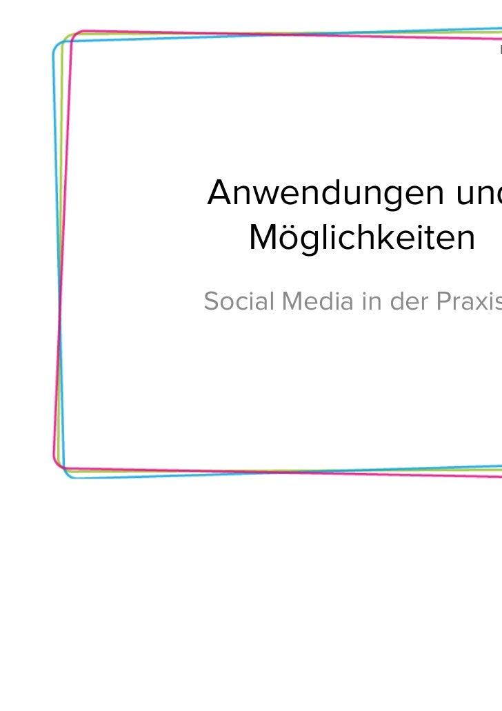 Bremen goesAnwendungen und  MöglichkeitenSocial Media in der Praxis