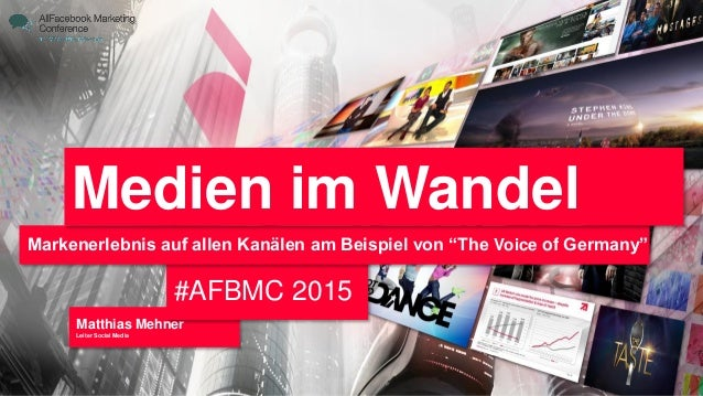 """Matthias Mehner Leiter Social Media #AFBMC 2015 Markenerlebnis auf allen Kanälen am Beispiel von """"The Voice of Germany"""" Me..."""