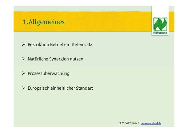  Restriktion Betriebsmitteleinsatz  Natürliche Synergien nutzen  Prozessüberwachung  Europäisch einheitlicher Standart...