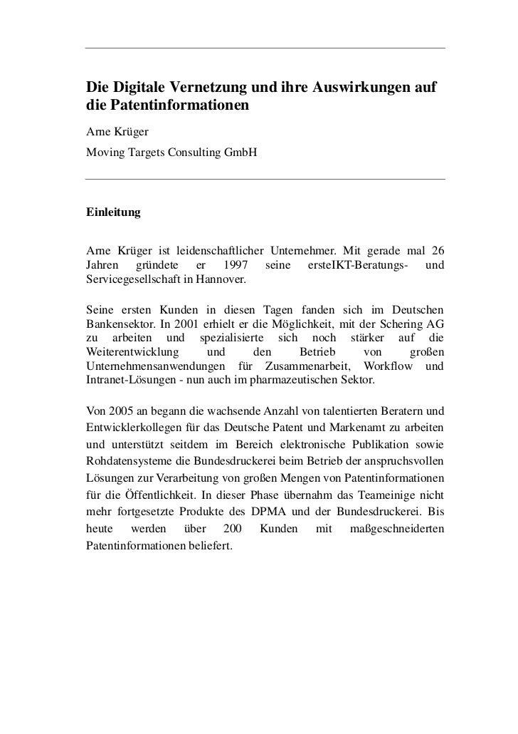 Die Digitale Vernetzung und ihre Auswirkungen aufdie PatentinformationenArne KrügerMoving Targets Consulting GmbHEinleitun...