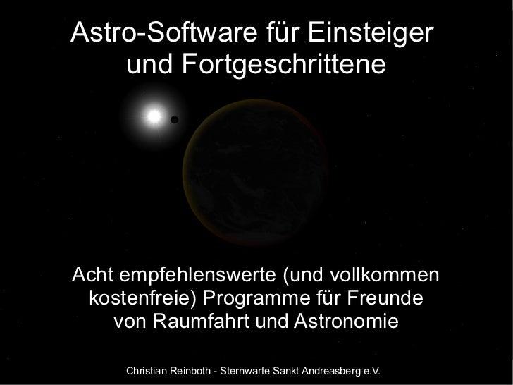 Astro-Software für Einsteiger    und FortgeschritteneAcht empfehlenswerte (und vollkommen kostenfreie) Programme für Freun...