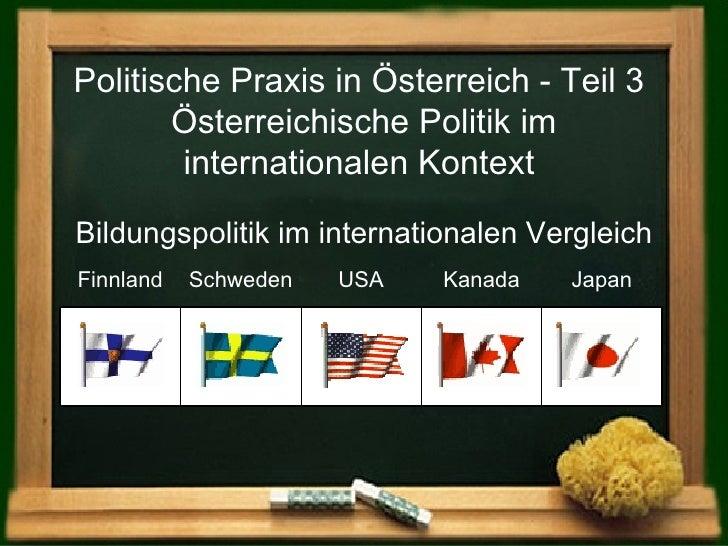 Politische Praxis in Österreich - Teil 3  Österreichische Politik im internationalen Kontext   Kanada Bildungspolitik im i...
