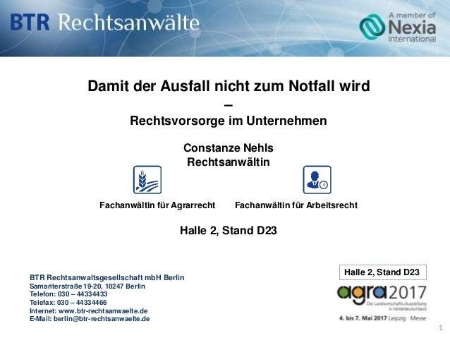 BTR Rechtsanwaltsgesellschaft mbH Berlin Samariterstraße 19-20, 10247 Berlin Telefon: 030 – 44334433 Telefax: 030 – 443344...