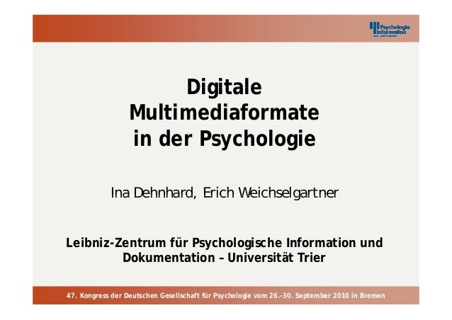 DigitaleDigitaleMultimediaformatein der PsychologieIna Dehnhard, Erich WeichselgartnerIna Dehnhard, Erich WeichselgartnerL...