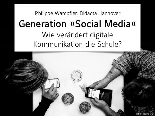 Philippe Wampfler, Didacta Hannover Generation »Social Media« Wie verändert digitale Kommunikation die Schule? Bild: Gu...