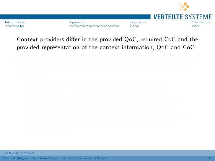 Introduction                          Approach                 Evaluation   Conclusions        Context providers differ in ...