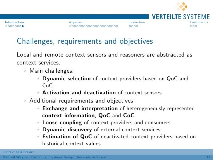 Introduction                          Approach                 Evaluation       Conclusions        Challenges, requirement...