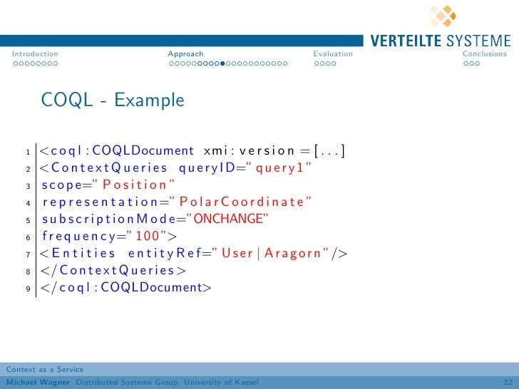 Introduction                          Approach                   Evaluation   Conclusions         COQL - Example     1   <...