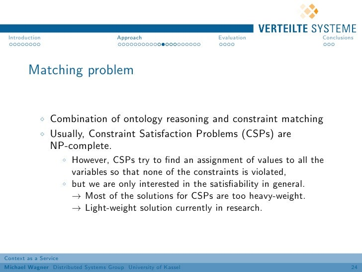 Introduction                          Approach                 Evaluation       Conclusions        Matching problem       ...