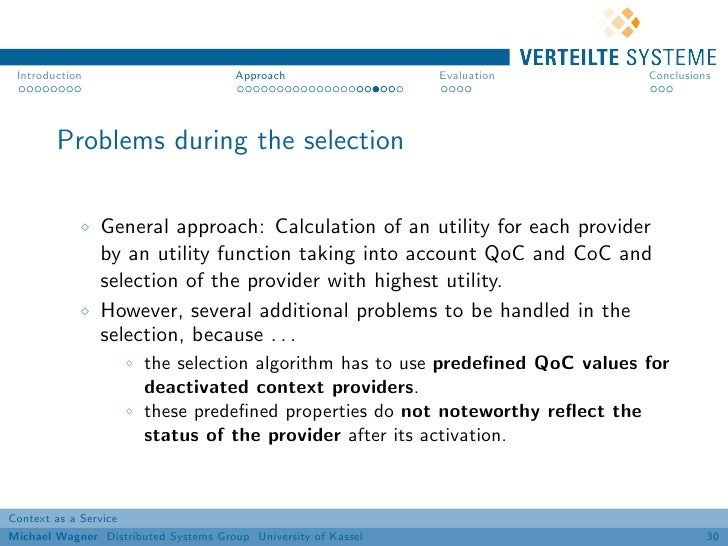 Introduction                          Approach                 Evaluation     Conclusions        Problems during the selec...