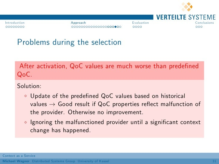Introduction                          Approach                 Evaluation   Conclusions        Problems during the selecti...
