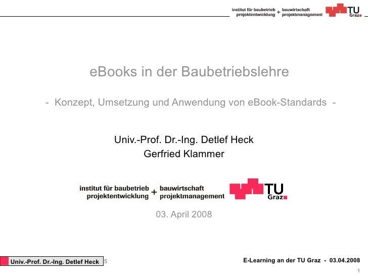 eBooks in der Baubetriebslehre               - Konzept, Umsetzung und Anwendung von eBook-Standards -                     ...