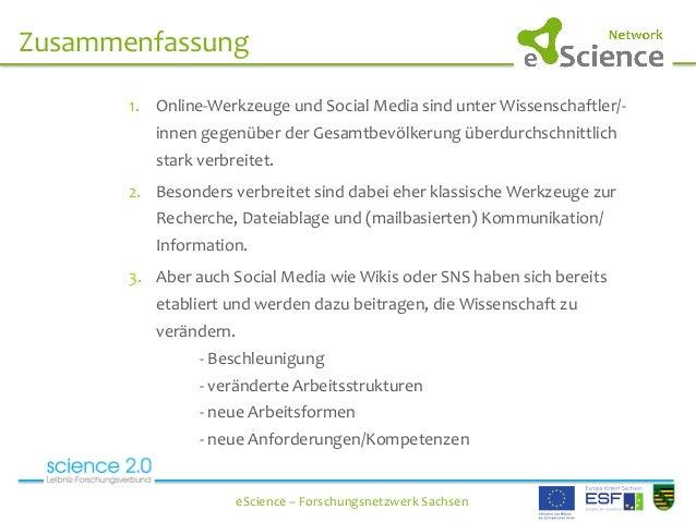 Zusammenfassung   eScience  –  Forschungsnetzwerk  Sachsen   1. Online-‐Werkzeuge  und  Social...