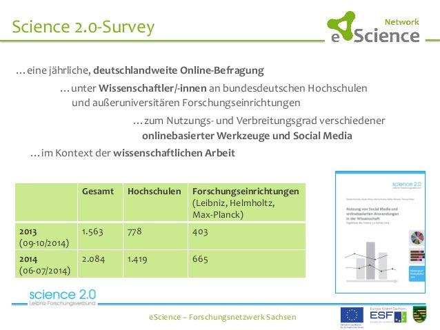 …eine  jährliche,  deutschlandweite  Online-‐Befragung          …unter  Wissenschaftler/-‐innen  an  ...