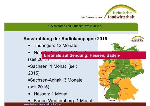 4. Aktivitäten und Aktionen: Was tun wir? Ausstrahlung der Radiokampagne 2016 • Thüringen: 12 Monate • Norddeutschland: 1 ...