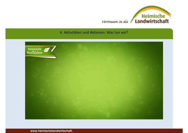 4. Aktivitäten und Aktionen: Was tun wir? www.heimischelandwirtschaft.
