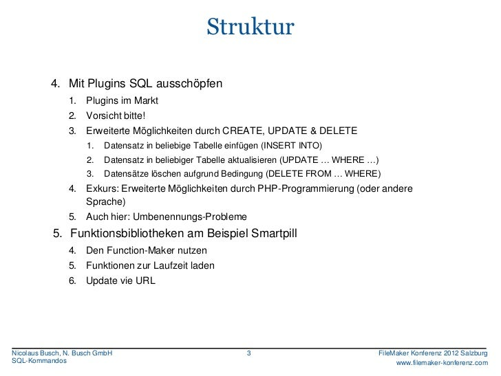 FMK2012: Mit SQL-Kommandos FileMaker Daten lesen - und schreiben von Nico Busch Slide 3