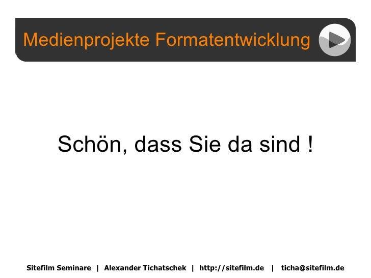 Vortrag Format-Entwicklung
