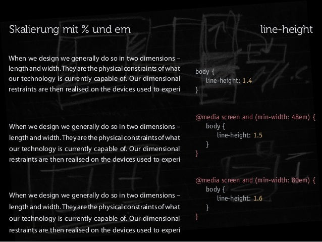 Skalierung mit % und em When we design we generally do so in two dimensions – length and width. They are the physical cons...