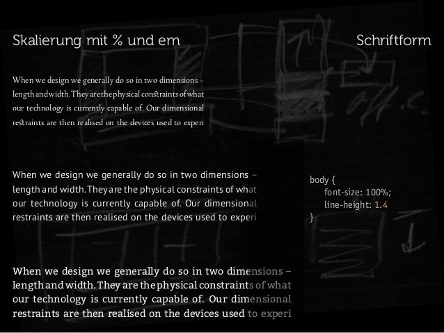 Skalierung mit % und em  Schriftform  When we design we generally do so in two dimensions – length and width. They are the...