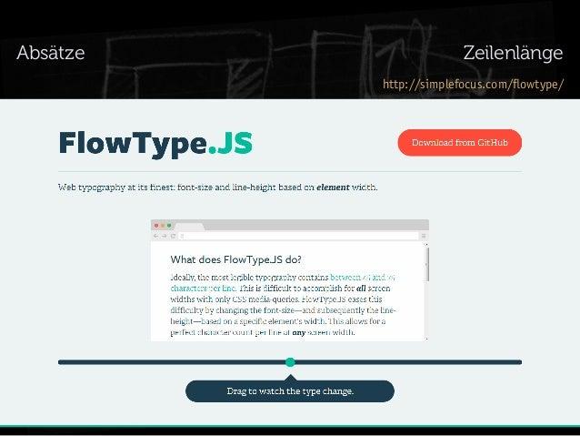 Absätze  Zeilenlänge http://simplefocus.com/flowtype/