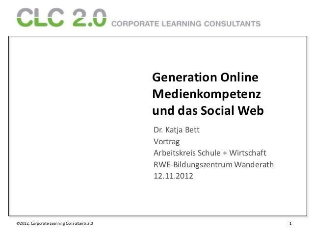 Generation Online                                            Medienkompetenz                                            un...
