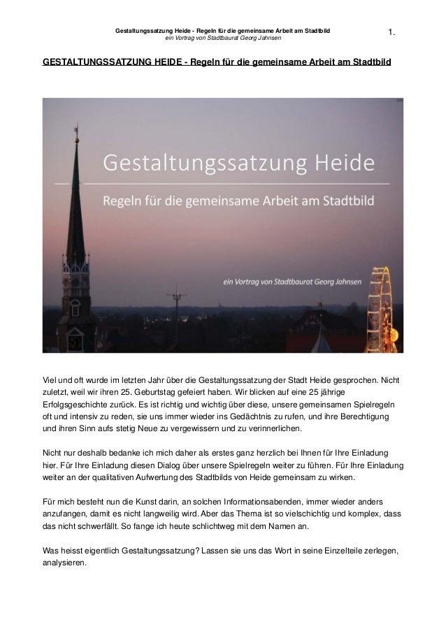 Gestaltungssatzung Heide - Regeln für die gemeinsame Arbeit am Stadtbild! ein Vortrag von Stadtbaurat Georg Jahnsen! ! 1. ...