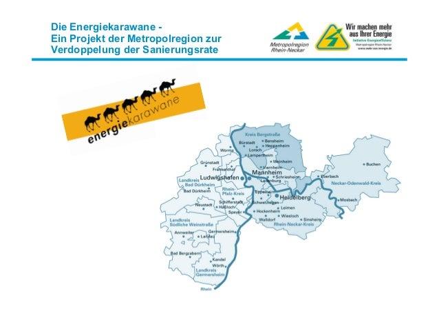 Die Energiekarawane -Ein Projekt der Metropolregion zurVerdoppelung der Sanierungsrate