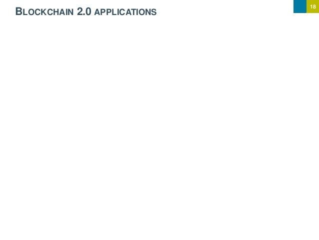 18 BLOCKCHAIN 2.0 APPLICATIONS
