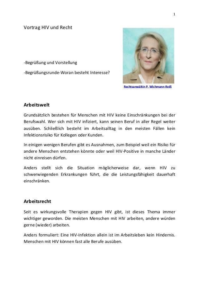 1 Vortrag HIV und Recht -Begrüßung und Vorstellung -Begrüßungsrunde-Woran besteht Interesse? Arbeitswelt Grundsätzlich bes...