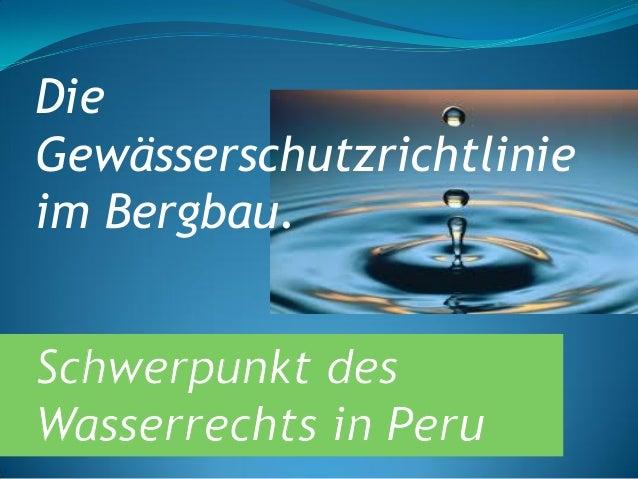 Die Gewässerschutzrichtlinie im Bergbau.