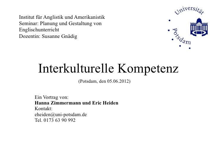 Institut für Anglistik und AmerikanistikSeminar: Planung und Gestaltung vonEnglischunterrichtDozentin: Susanne Gnädig     ...