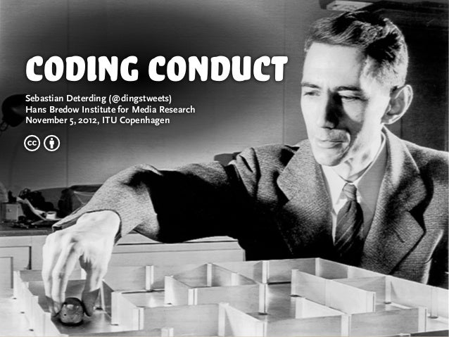coding conductSebastian Deterding (@dingstweets)Hans Bredow Institute for Media ResearchNovember 5, 2012, ITU Copenhagencb