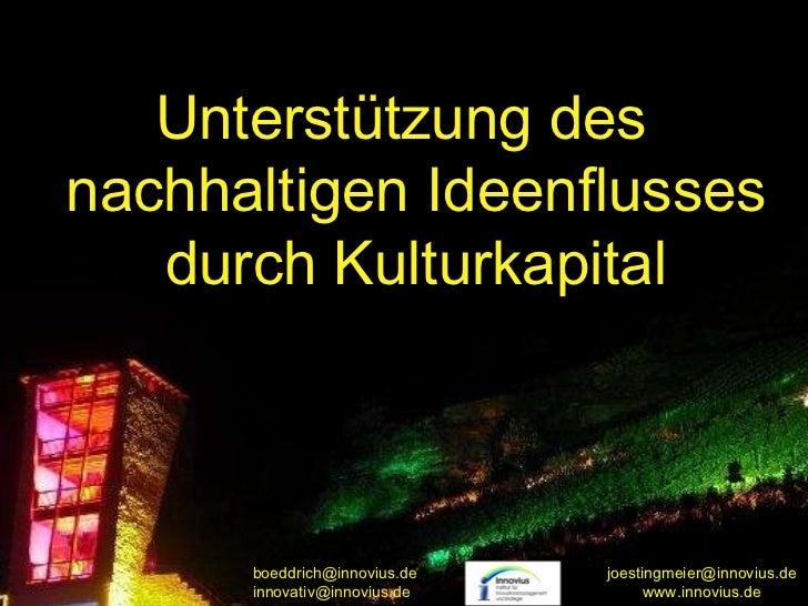 Unterstützung des nachhaltigen Ideenflusses durch Kulturkapital