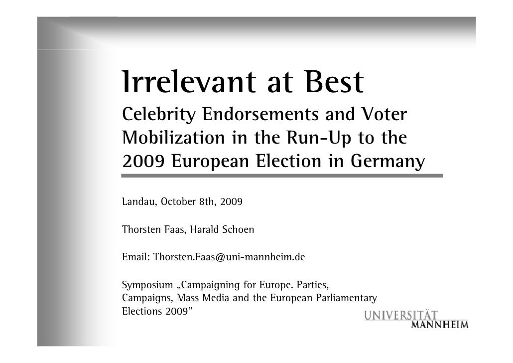 Irrelevant at Best Celebrity Endorsements and Voter Mobilization in the Run-Up to the 2009 European Election in Germany La...