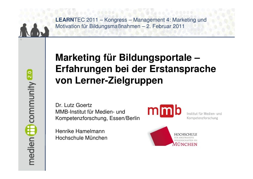 LEARNTEC 2011 – Kongress – Management 4: Marketing und    Motivation für Bildungsmaßnahmen – 2. Februar 20111    Marketing...