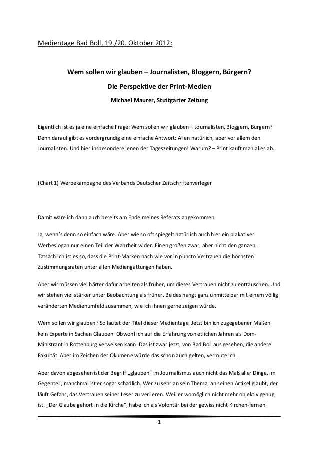 MedientageBadBoll,19./20.Oktober2012:            Wemsollenwirglauben–Journalisten,Bloggern,Bürgern?        ...