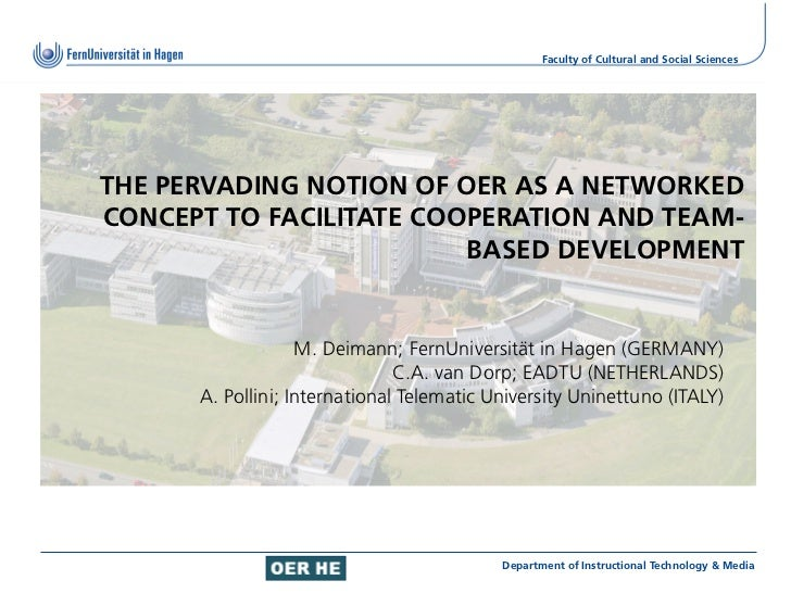 Faculty of Cultural and Social SciencesTHE PERVADING NOTION OF OER AS A NETWORKEDCONCEPT TO FACILITATE COOPERATION AND TEA...