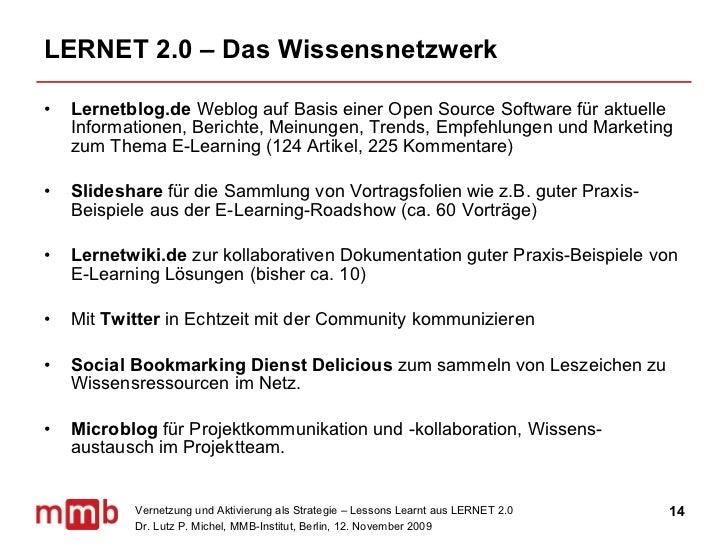 LERNET 2.0 – Das Wissensnetzwerk <ul><li>Lernetblog.de  Weblog auf Basis einer Open Source Software für aktuelle Informati...