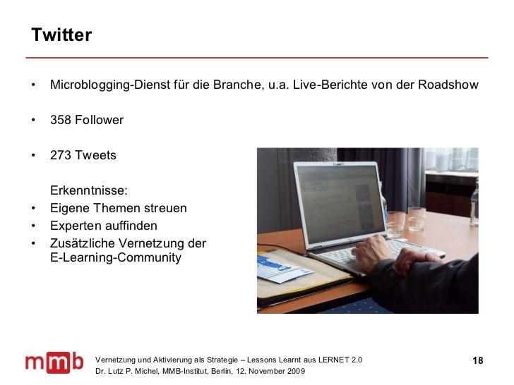 Twitter <ul><li>Microblogging-Dienst für die Branche, u.a. Live-Berichte von der Roadshow </li></ul><ul><li>358 Follower <...
