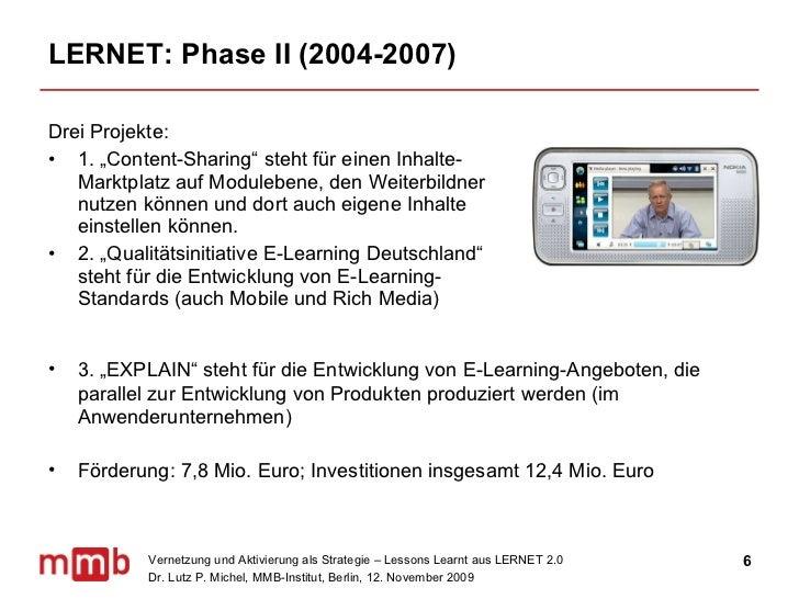 """LERNET: Phase II (2004-2007) <ul><li>Drei Projekte: </li></ul><ul><li>1. """"Content-Sharing"""" steht für einen Inhalte-Marktpl..."""