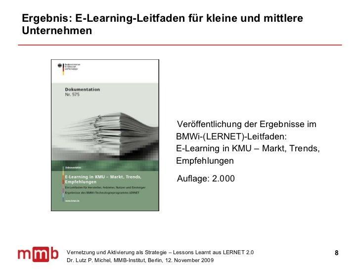 Ergebnis: E-Learning-Leitfaden für kleine und mittlere Unternehmen <ul><li>Veröffentlichung der Ergebnisse im BMWi-(LERNET...