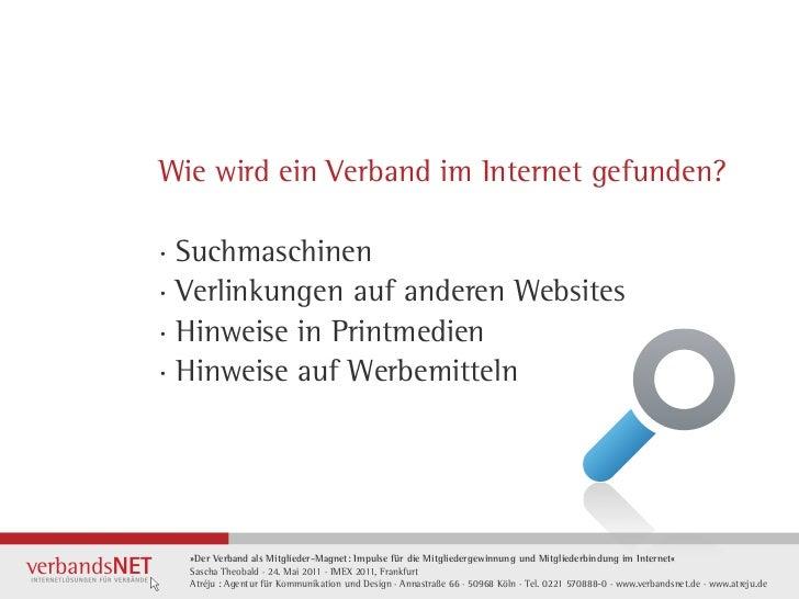 Wie wird ein Verband im Internet gefunden?· Suchmaschinen· Verlinkungen auf anderen Websites· Hinweise in Printmedien· Hin...