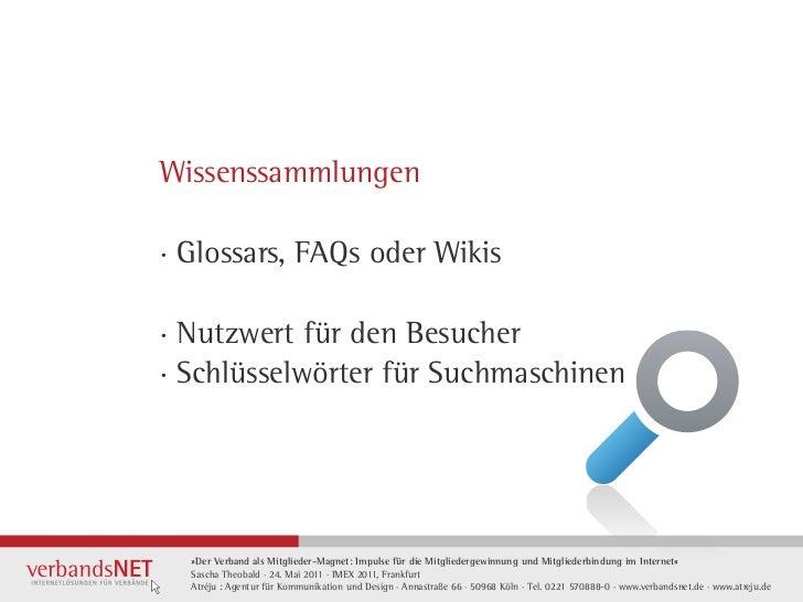 Wissenssammlungen· Glossars, FAQs oder Wikis· Nutzwert für den Besucher· Schlüsselwörter für Suchmaschinen  »Der Verband a...