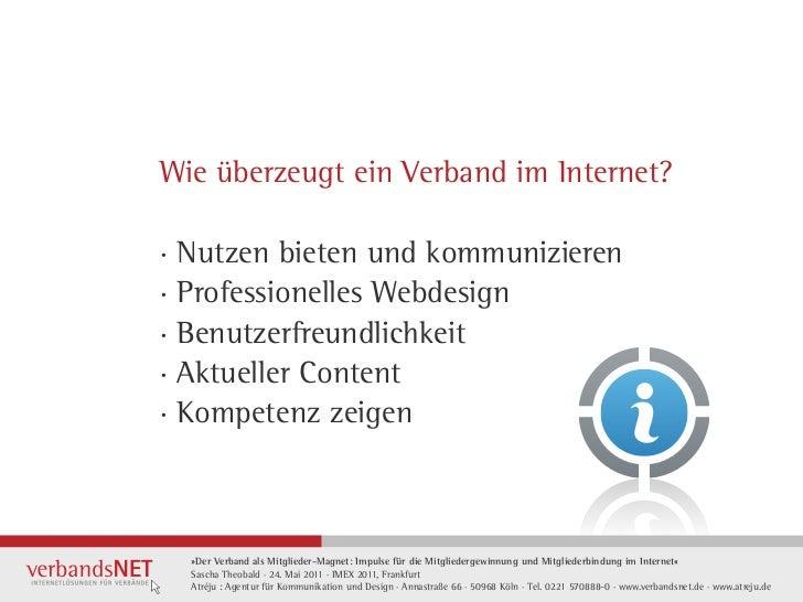 Wie überzeugt ein Verband im Internet?· Nutzen bieten und kommunizieren· Professionelles Webdesign· Benutzerfreundlichkeit...