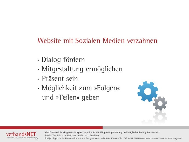 Website mit Sozialen Medien verzahnen· Dialog fördern· Mitgestaltung ermöglichen·Präsent sein· Möglichkeit zum »Folgen«  ...