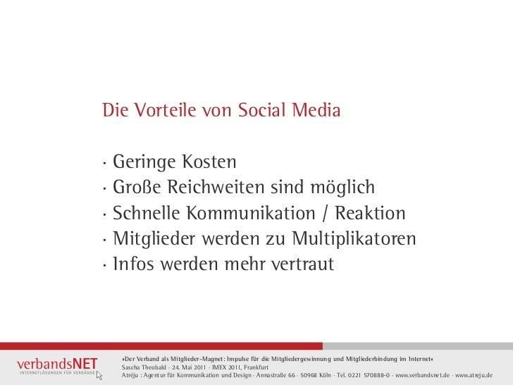 Die Vorteile von Social Media· Geringe Kosten· Große Reichweiten sind möglich· Schnelle Kommunikation / Reaktion· Mitglied...