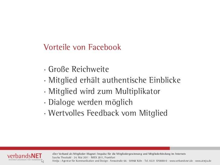 Vorteile von Facebook· Große Reichweite· Mitglied erhält authentische Einblicke· Mitglied wird zum Multiplikator· Dialoge ...